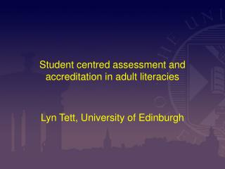 Student centred assessment and accreditation in adult literacies