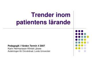 Trender inom patientens lärande