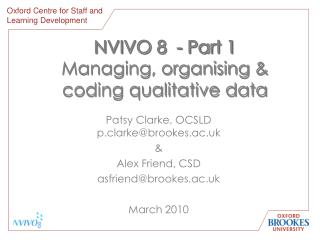 NVIVO 8  - Part 1  Managing, organising & coding qualitative data
