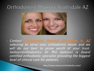 Orthodontist Phoenix Scottsdale AZ