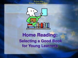 Home Reading: Selecting a Good Book  for Young Learners