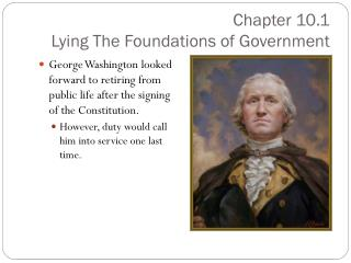 Chapter 10.1  Lying The Foundations of Government