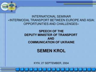 INTERNATIONAL SEMINAR «INTERMODAL TRANSPORT BETWEEN EUROPE AND ASIA: OPPORTUNITIES AND CHALLENGES»