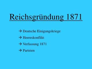 Reichsgr ndung 1871