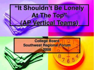 It Shouldn t Be Lonely At The Top  AP Vertical Teams