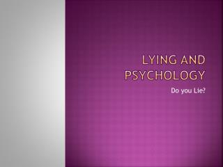 Lying and Psychology