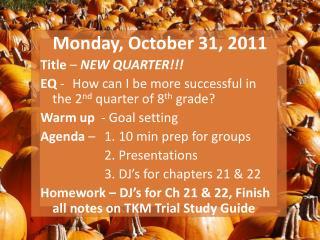Monday, October 31, 2011
