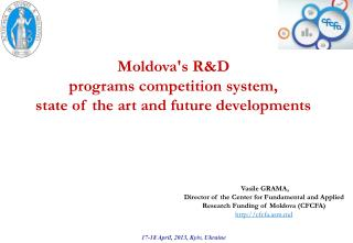 Moldova's R&D  programs competition system,  state of the art and future developments
