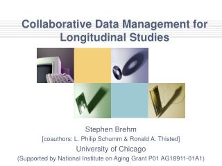 Collaborative Data Management for Longitudinal Studies