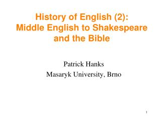 History of English (2): Middle English to Shakespeare and the Bible