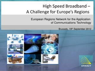 High Speed Broadband –