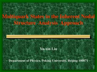Multiquark States in the Inherent Nodal  Structure  Analysis  Approach
