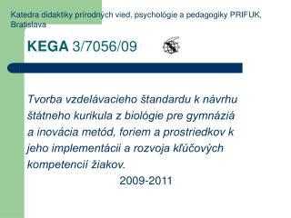 Tvorba vzdelávacieho štandardu k návrhu  štátneho kurikula z biológie pre gymnáziá