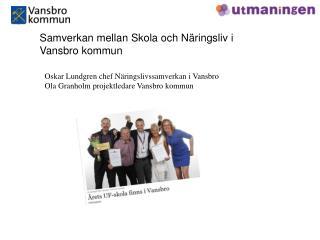 Samverkan mellan Skola och N�ringsliv i Vansbro kommun