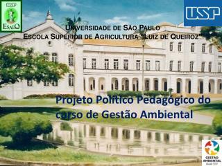 Universidade de S�o Paulo Escola Superior de Agricultura �Luiz de Queiroz�