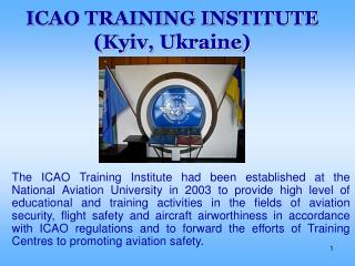 ICAO TRAINING INSTITUTE (Kyiv, Ukraine)