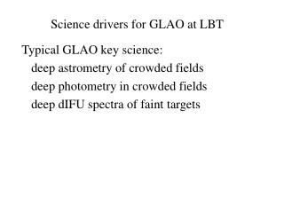 Science drivers for GLAO at LBT