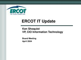 ERCOT IT Update