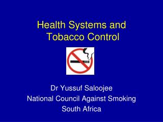 Health Systems and   Tobacco Control