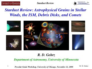 Stardust Review: Astrophysical Grains in Stellar Winds, the ISM, Debris Disks, and Comets