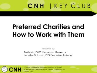 Preferred Charities and How to Work with Them