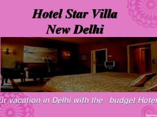 Hotel Star villa delhi