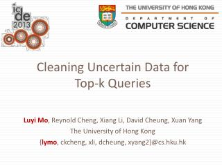 Cleaning Uncertain Data for Top-k Queries