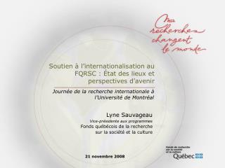 Soutien à l'internationalisation au FQRSC : État des lieux et perspectives d'avenir