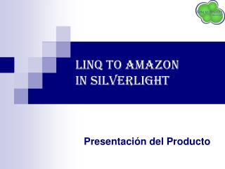 LINQ TO AMAZON  IN SILVERLIGHT