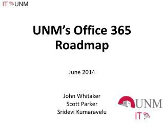 UNM's Office 365  R oadmap