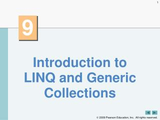Introduction to LINQ and Generic Collections
