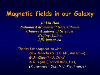 Thanks for cooperation with          Dick Manchester  (ATNF, Australia),