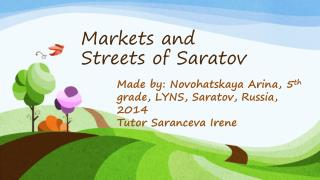 Markets and Streets of Saratov