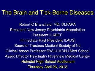 The Brain and Tick-Borne Diseases