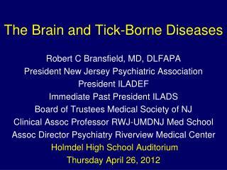 The Brain and Tick-Borne Diseases