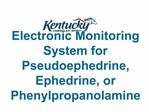 Electronic Monitoring System for Pseudoephedrine, Ephedrine, or Phenylpropanolamine