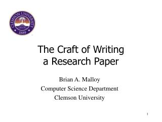 The Craft of Writing  a Research Paper