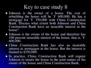 Key to case study 8