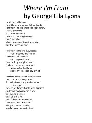 Where I'm From 	by George Ella Lyons