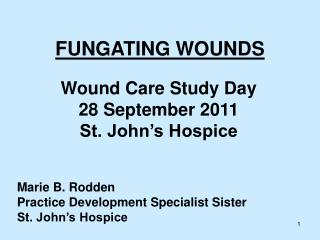 FUNGATING WOUNDS