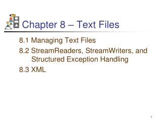 Chapter 8 – Text Files