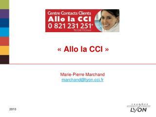 « Allo la CCI »