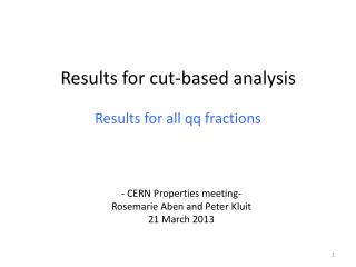 Results for cut-based analysis