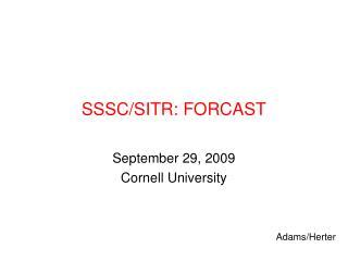 SSSC/SITR: FORCAST