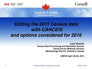 Lyne Guertin Census Data Processing and Estimation Section Social Survey Methods Division