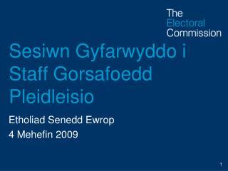 Sesiwn Gyfarwyddo i Staff Gorsafoedd Pleidleisio