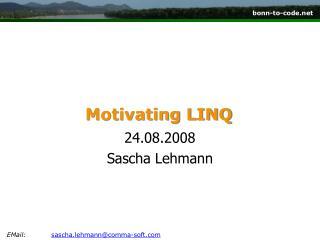 Motivating  LINQ