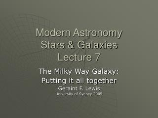 Modern Astronomy Stars & Galaxies Lecture 7