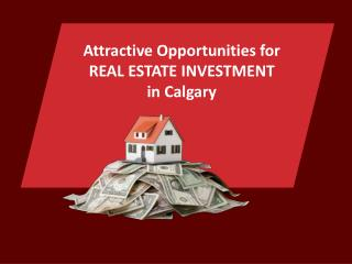 Profitable Real Estate Investment in Calgary