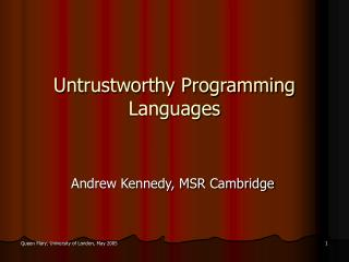 Untrustworthy Programming Languages